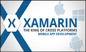 Xamarin – The king of Cross Platform Mobile Development